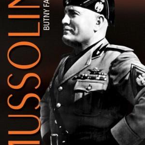Mussolini Butny faszysta recenzja
