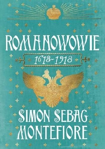 Romanowowie 1613-1917 Simon Sebag Montefiore