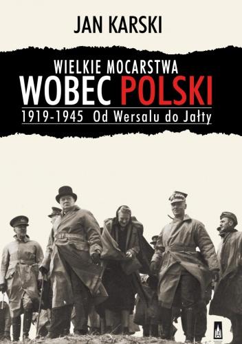 karski wielkie mocarstwa wobec polski recenzja