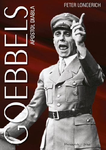 longerich Goebbels Apostoł diabła recenzja