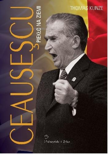 Ceausescu Piekło na ziemi Kunze