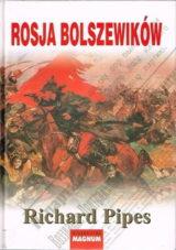 Pipes Rosja bolszewików recenzja