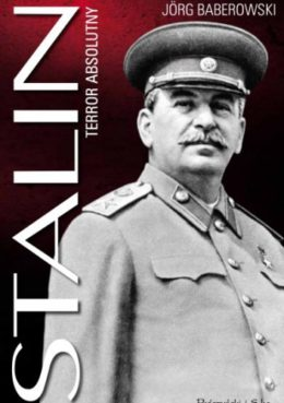 Stalin Terror absolutny Baberowski recenzja