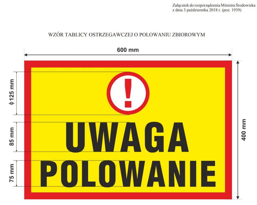 tablica ostrzegawcza UWAGA polowanie