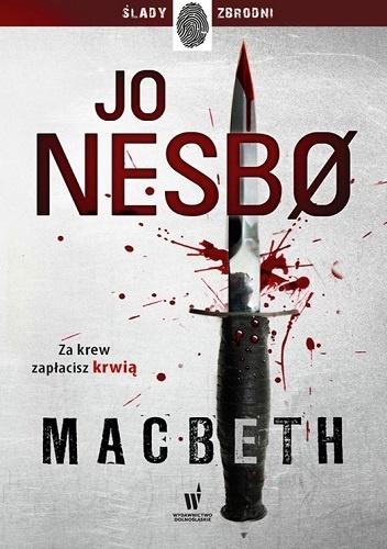 Jo Nesbø Macbeth recenzja