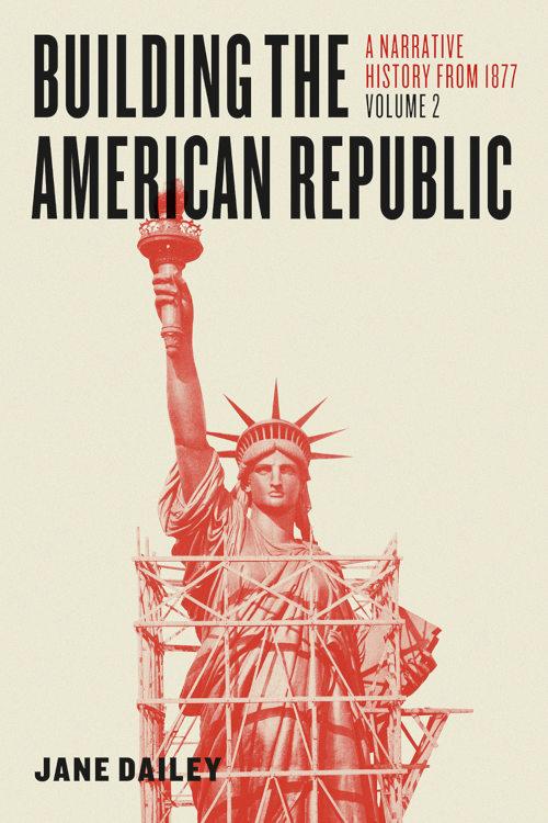 Jane Dailey Building American Republic recenzja