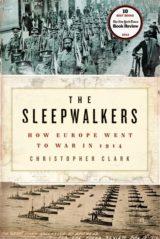 christopher clark sleepwalkers how europe recenzja