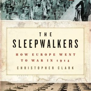 christopher clark sleepwalkers how europe recenzja