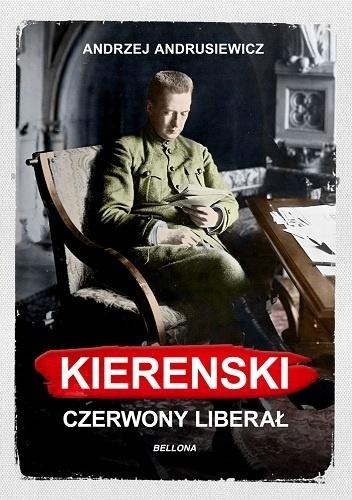 andrusiewicz kierenski czerwony liberał recenzja
