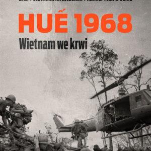Mark Bowden Huế 1968 Wietnam recenzja