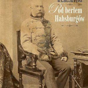 Wereszycki berłem Habsburgów recenzja