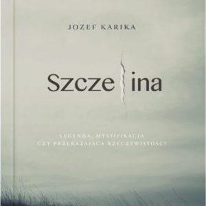 Jozef Karika Szczelina recenzja