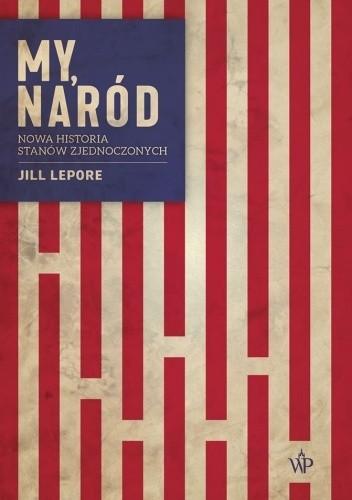 Lepore naród historia Stanów Zjednoczonych